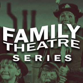 Family Theatre Series